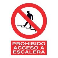 Señal prohibición - Prohibido acceso a escalera